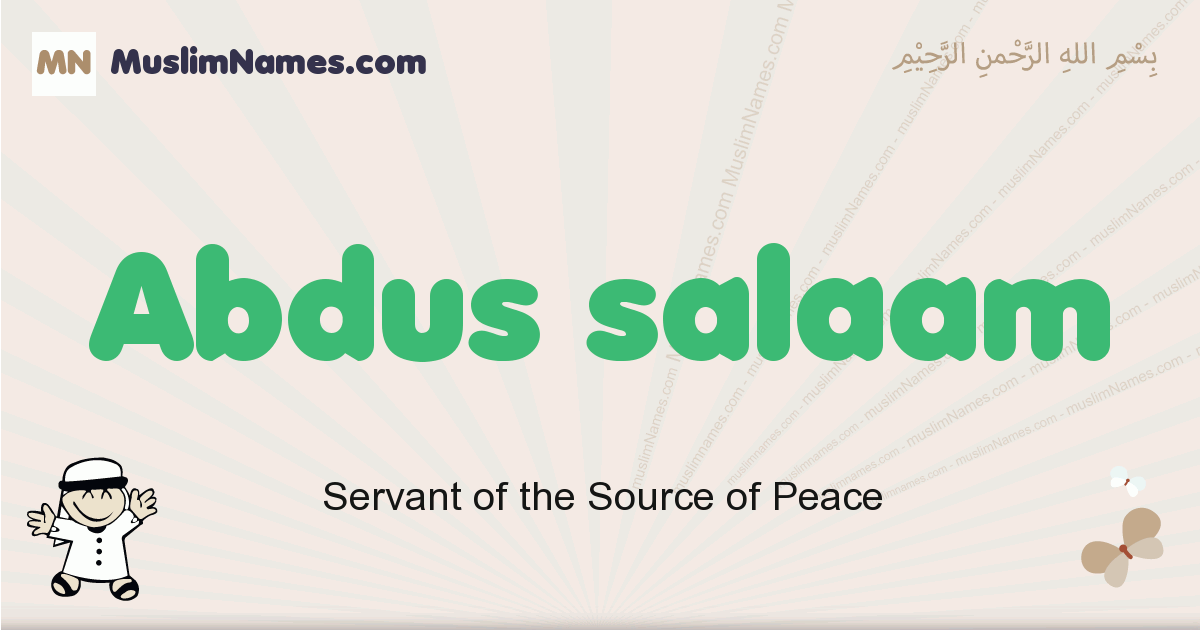 Abdus Salaam muslim boys name and meaning, islamic boys name Abdus Salaam