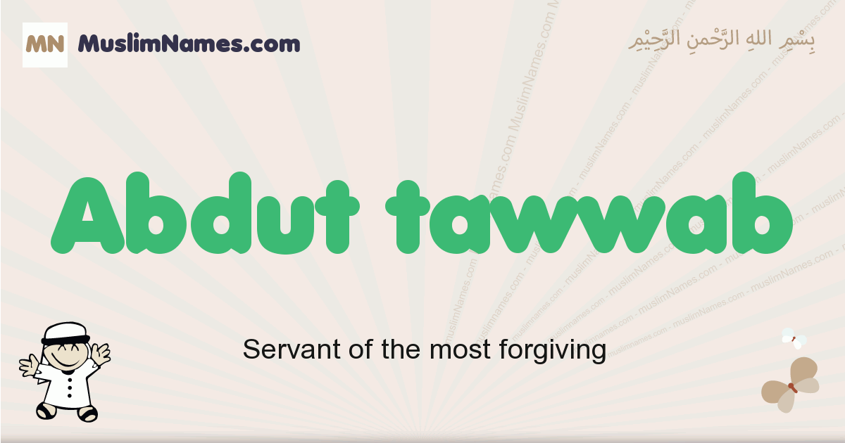 Abdut Tawwab muslim boys name and meaning, islamic boys name Abdut Tawwab