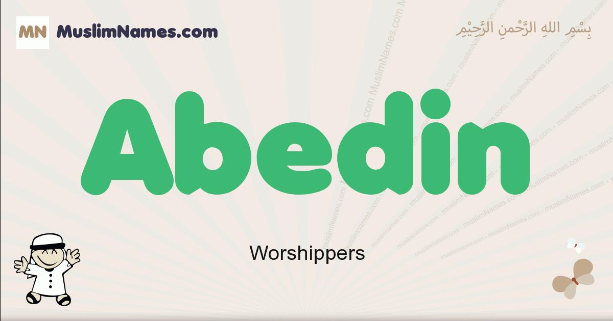 abedin muslim boys name and meaning, islamic boys name abedin