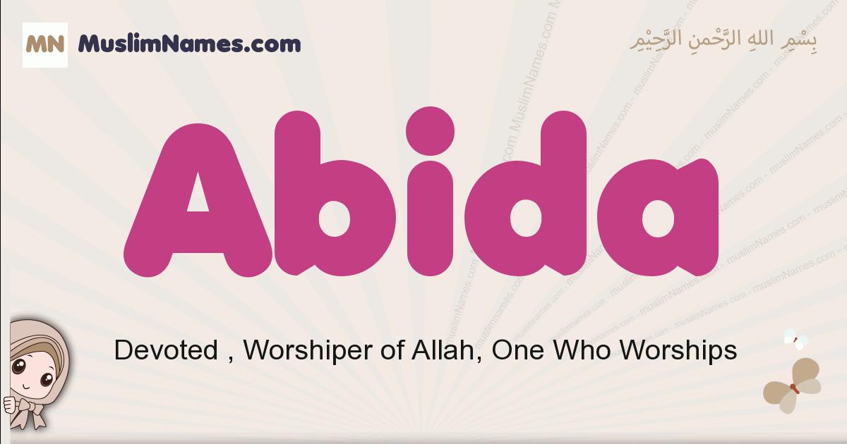 Abida muslim girls name and meaning, islamic girls name Abida