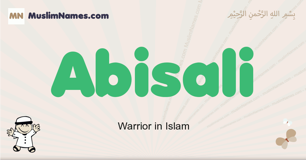 Abisali muslim boys name and meaning, islamic boys name Abisali