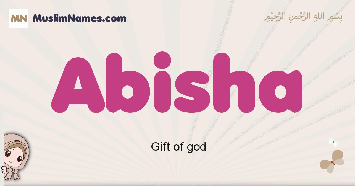 Abisha muslim girls name and meaning, islamic girls name Abisha