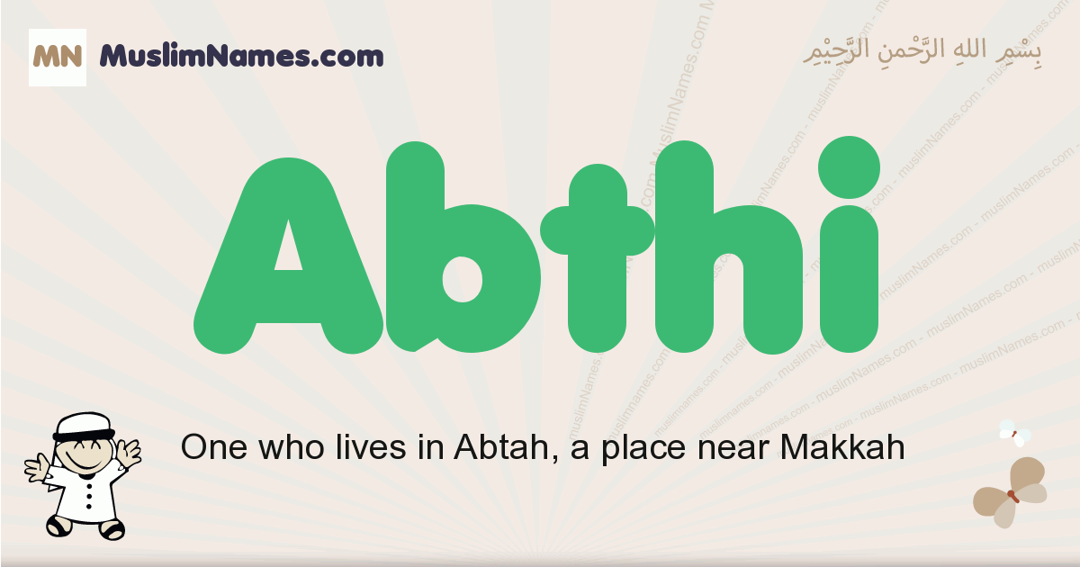 Abthi muslim boys name and meaning, islamic boys name Abthi