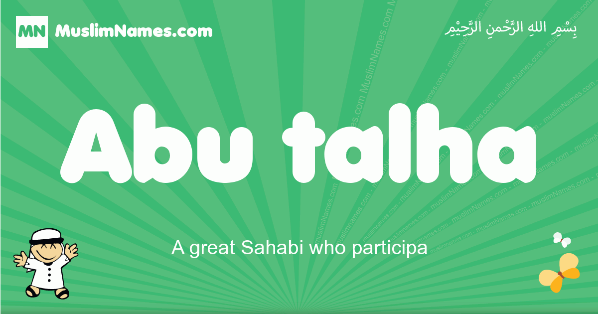 abu_talha arabic boys name and meaning, quranic boys name abu_talha