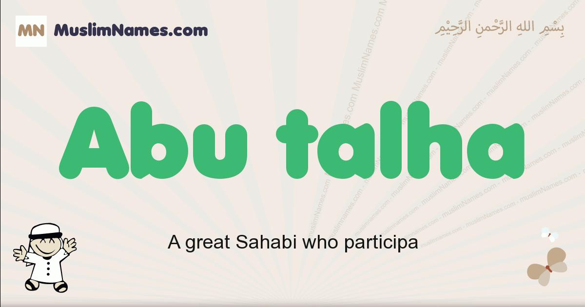Abu Talha muslim boys name and meaning, islamic boys name Abu Talha