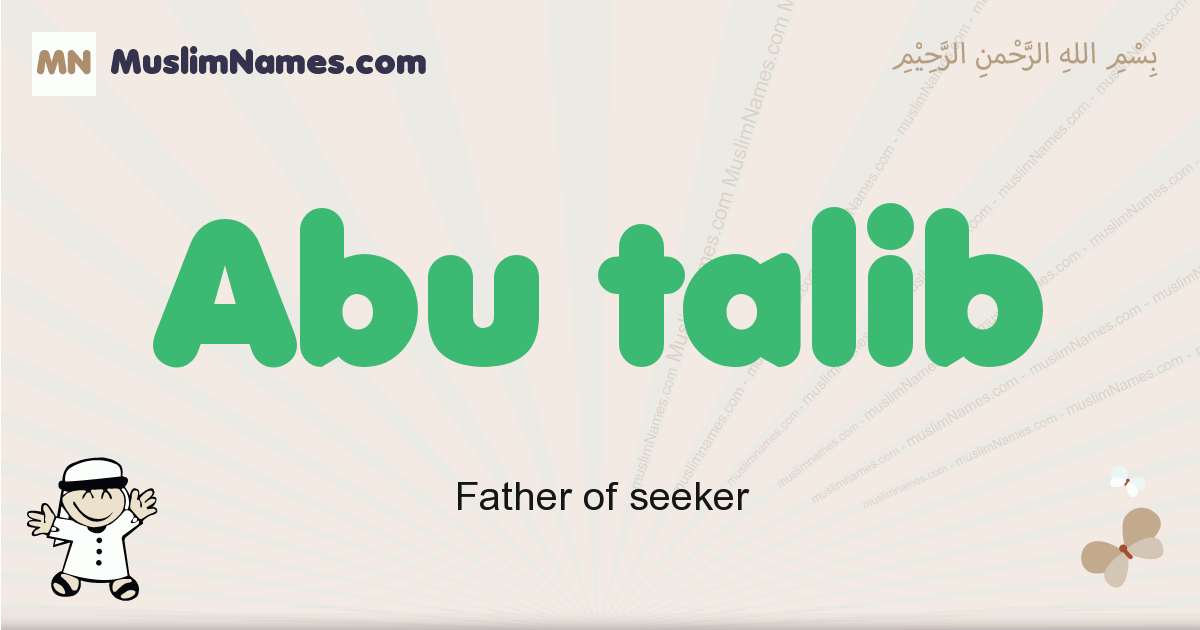 Abu Talib muslim boys name and meaning, islamic boys name Abu Talib