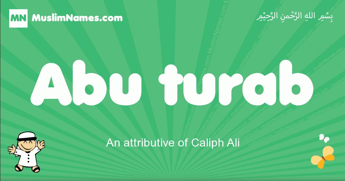 abu_turab arabic boys name and meaning, quranic boys name abu_turab