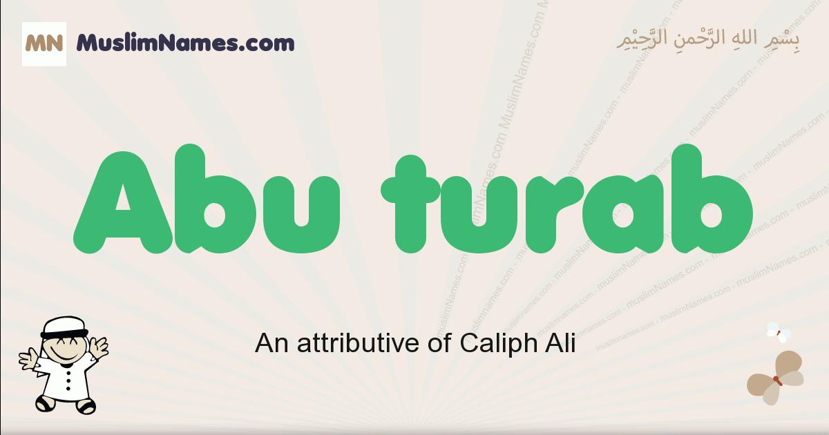 abu_turab muslim boys name and meaning, islamic boys name abu_turab