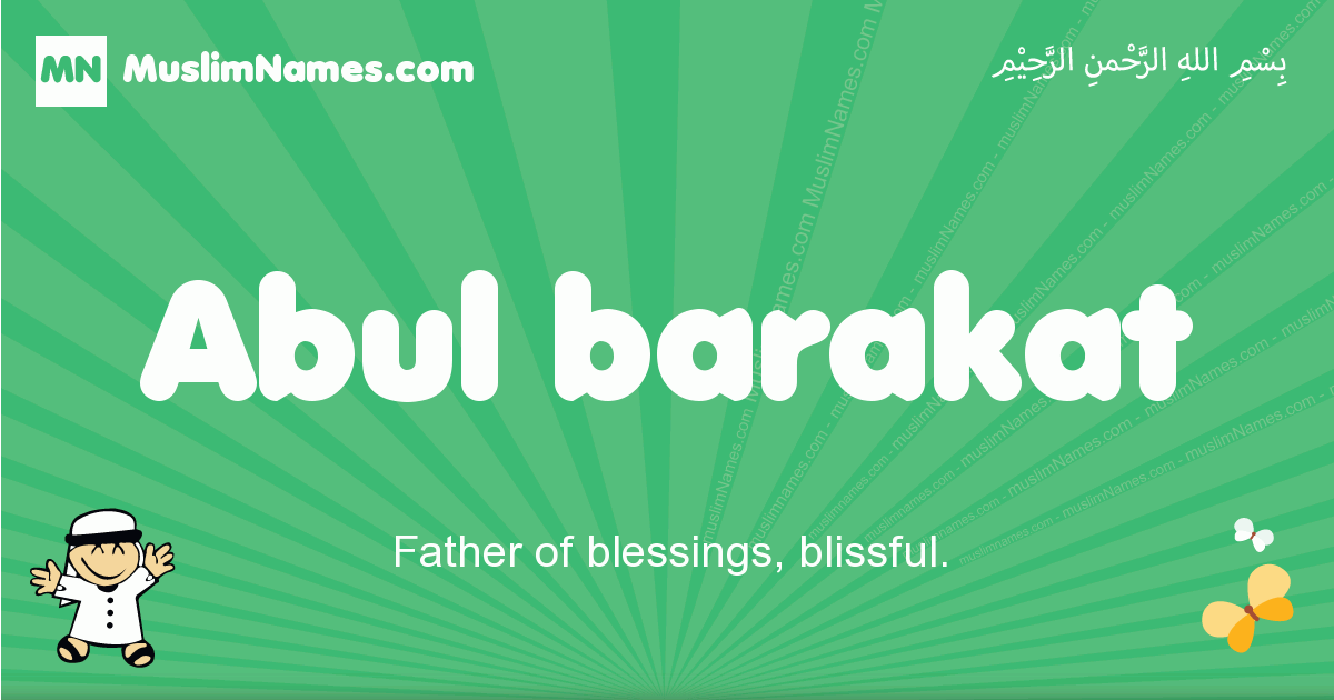 abul_barakat arabic boys name and meaning, quranic boys name abul_barakat