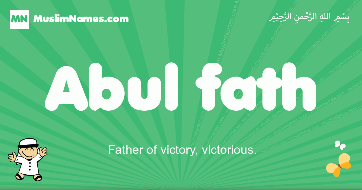 abul_fath arabic boys name and meaning, quranic boys name abul_fath