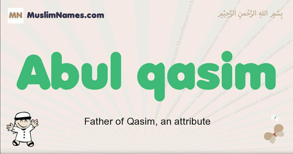 abul_qasim muslim boys name and meaning, islamic boys name abul_qasim