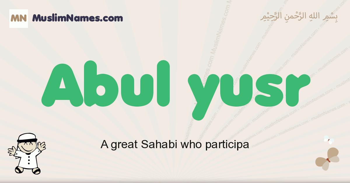 abul_yusr muslim boys name and meaning, islamic boys name abul_yusr