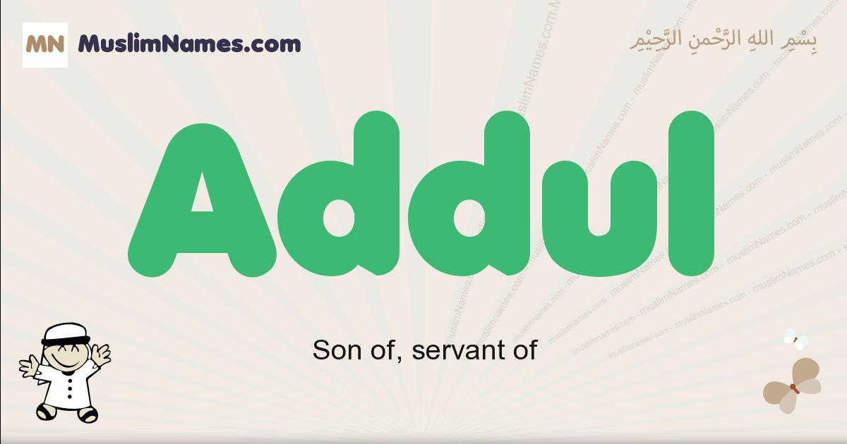 addul muslim boys name and meaning, islamic boys name addul