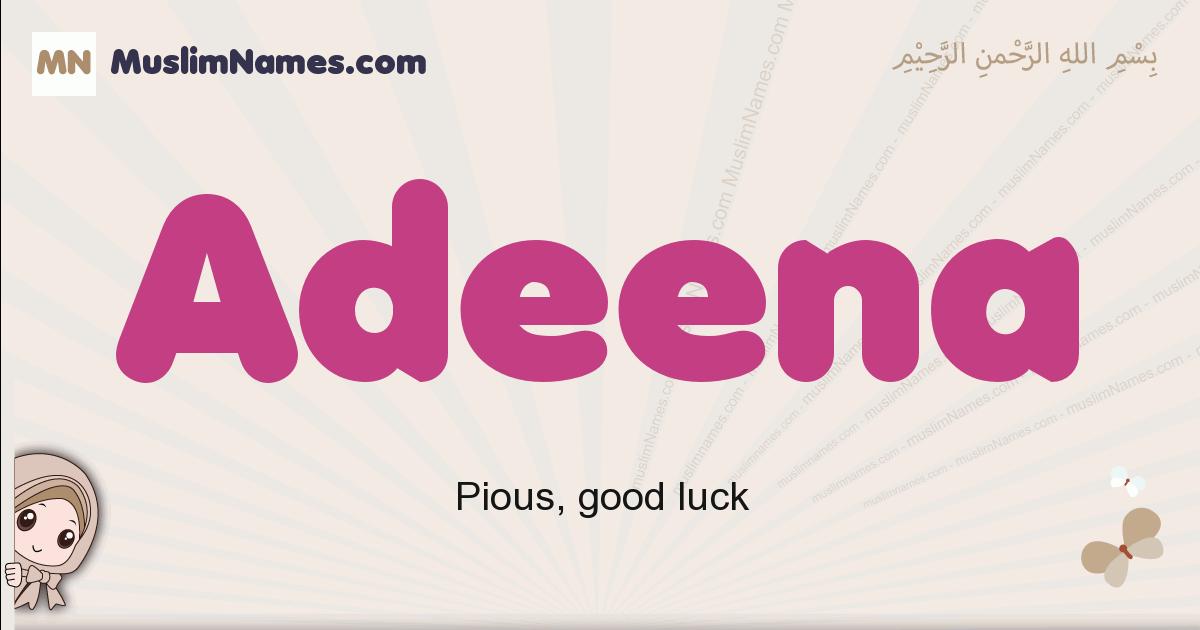 Adeena muslim girls name and meaning, islamic girls name Adeena