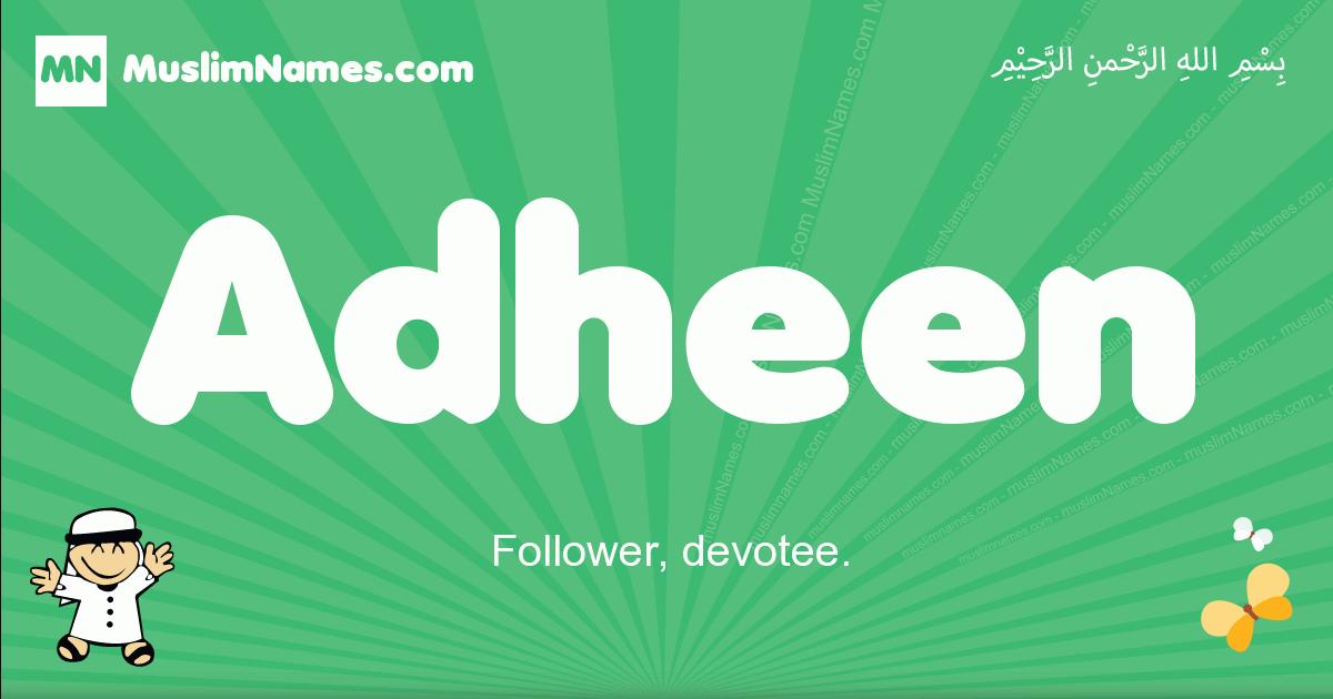 adheen arabic boys name and meaning, quranic boys name adheen