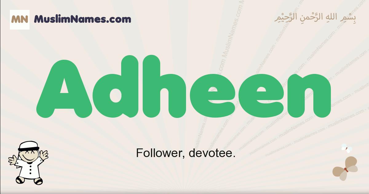 adheen muslim boys name and meaning, islamic boys name adheen