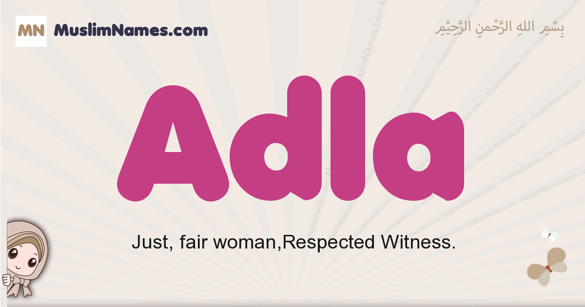 Adla muslim girls name and meaning, islamic girls name Adla