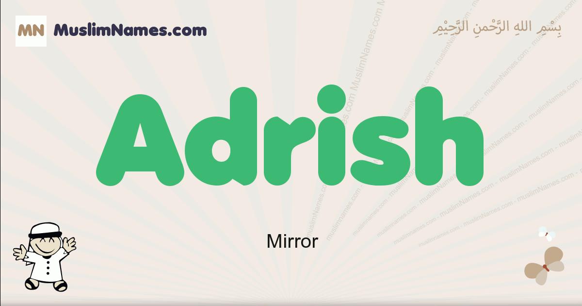 Adrish muslim boys name and meaning, islamic boys name Adrish