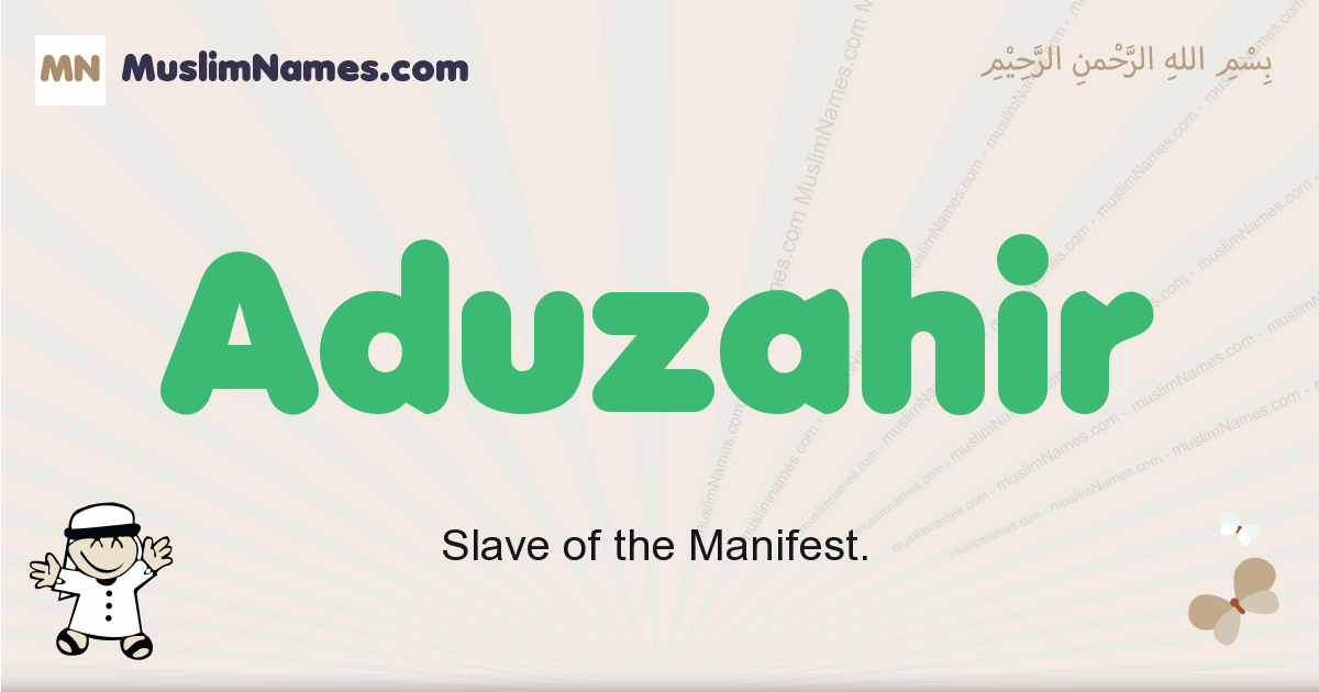 Aduzahir muslim boys name and meaning, islamic boys name Aduzahir