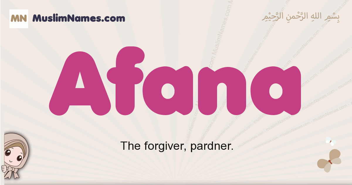 Afana muslim girls name and meaning, islamic girls name Afana