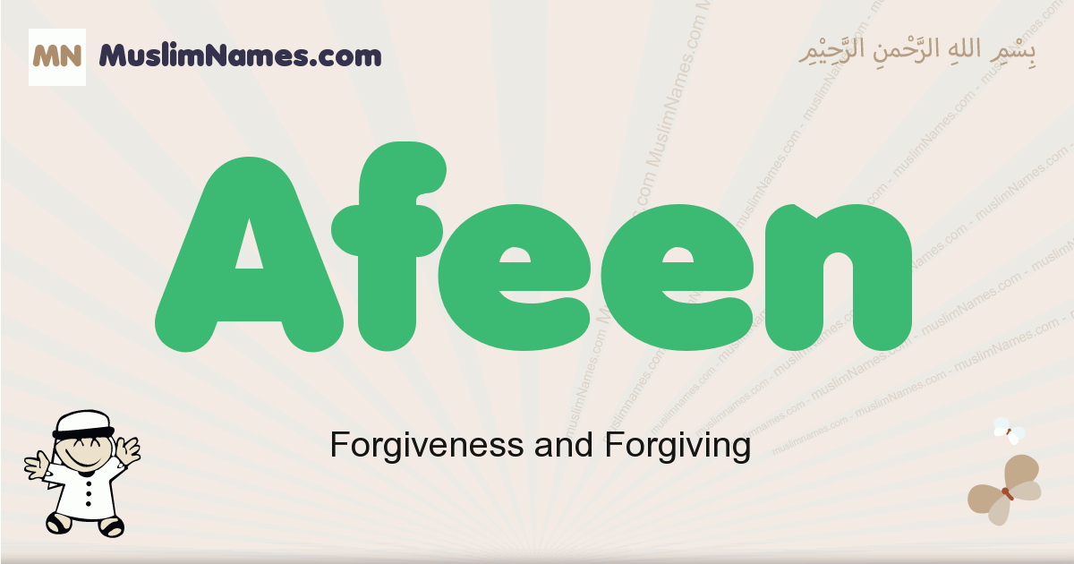 Afeen muslim boys name and meaning, islamic boys name Afeen