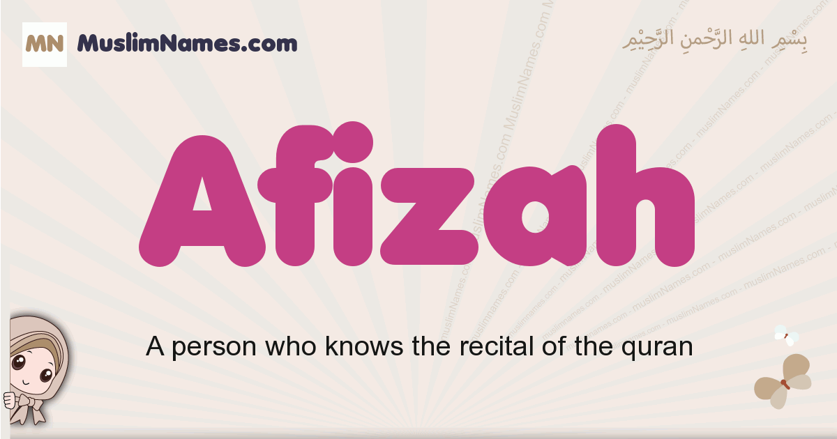 Afizah muslim girls name and meaning, islamic girls name Afizah
