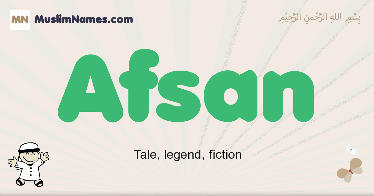 Afsan muslim boys name and meaning, islamic boys name Afsan