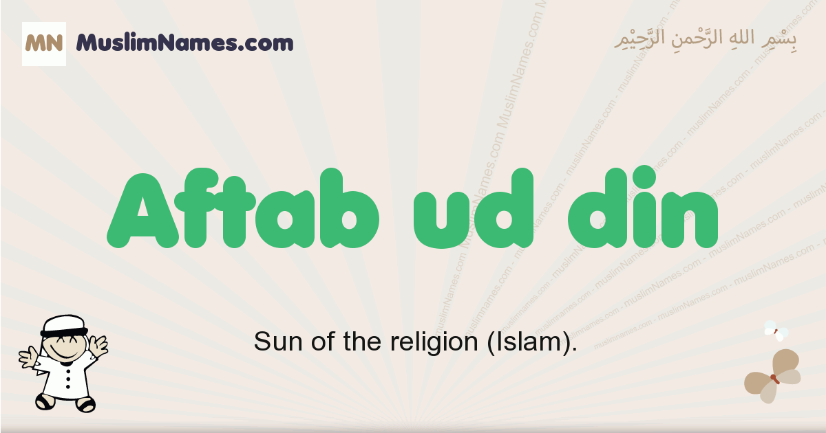 aftab_ud_din muslim boys name and meaning, islamic boys name aftab_ud_din