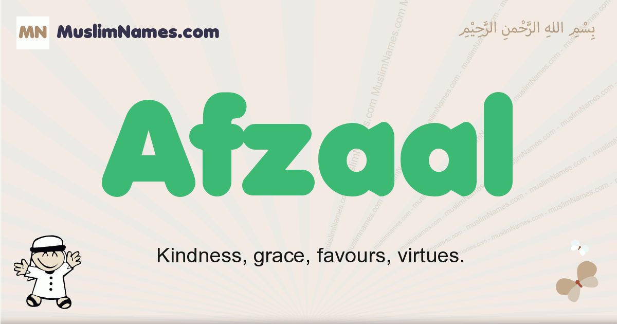 Afzaal muslim boys name and meaning, islamic boys name Afzaal