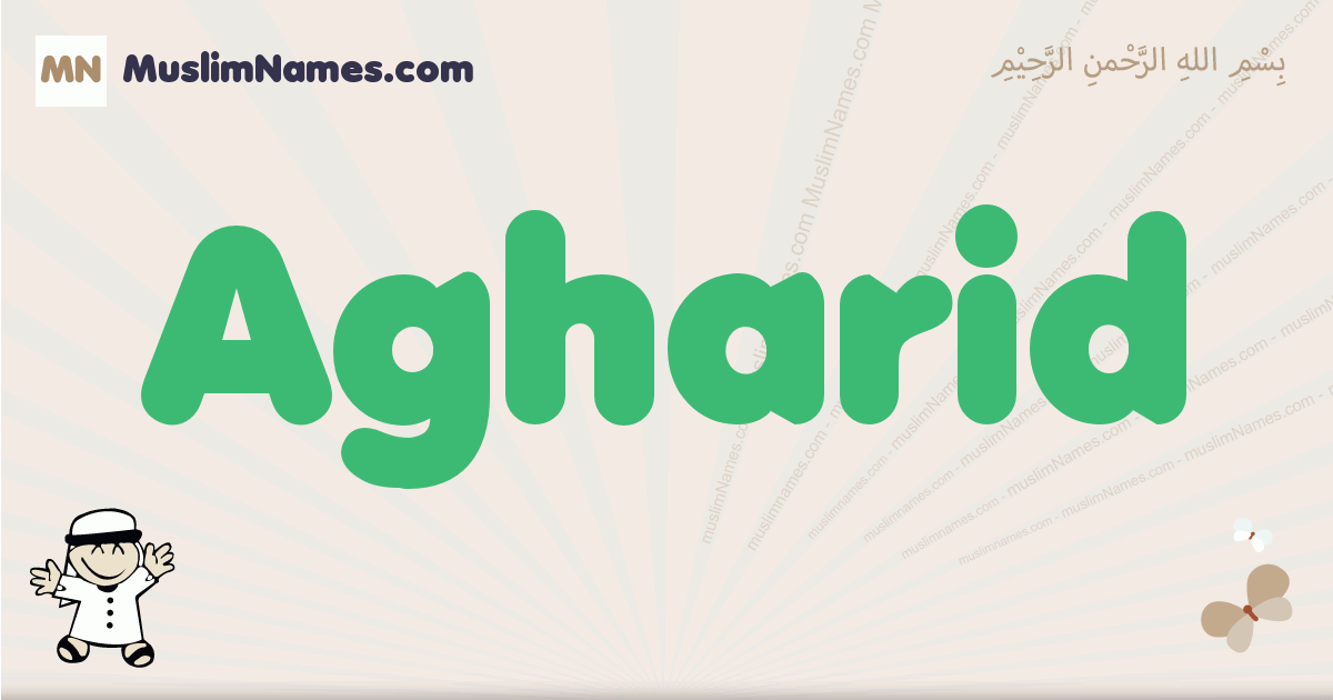 Agharid muslim boys name and meaning, islamic boys name Agharid
