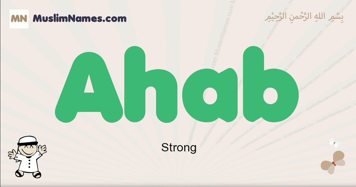 Ahab muslim boys name and meaning, islamic boys name Ahab