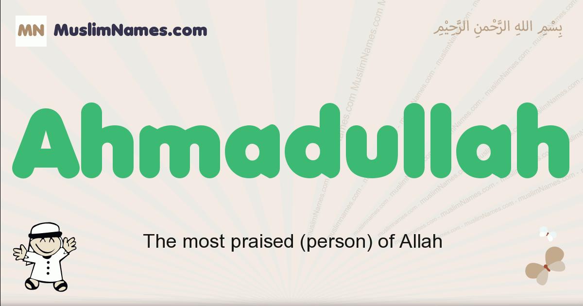 Ahmadullah muslim boys name and meaning, islamic boys name Ahmadullah