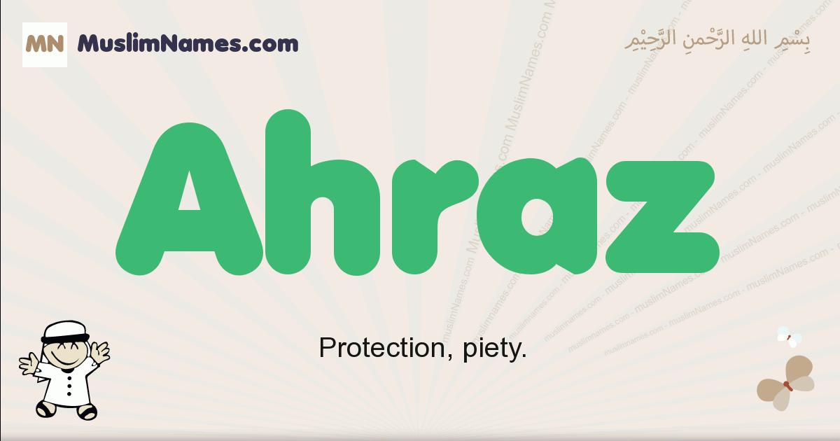 Ahraz muslim boys name and meaning, islamic boys name Ahraz