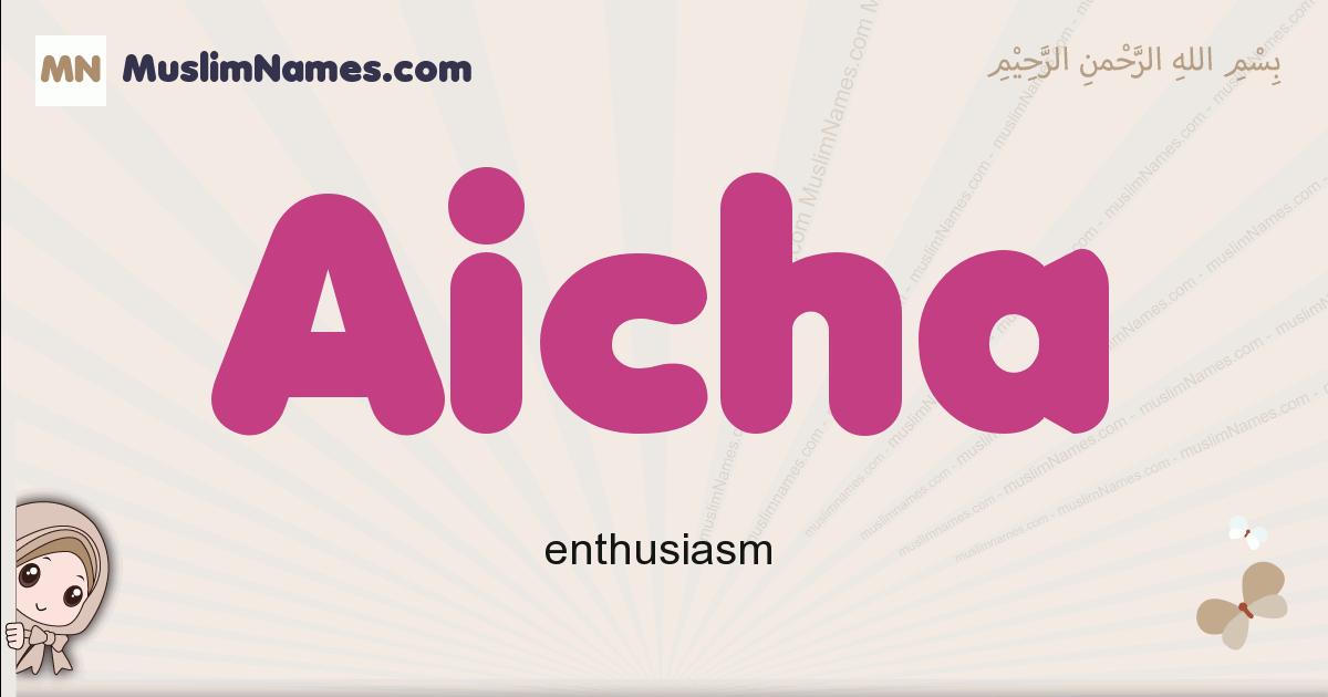 Aicha muslim girls name and meaning, islamic girls name Aicha