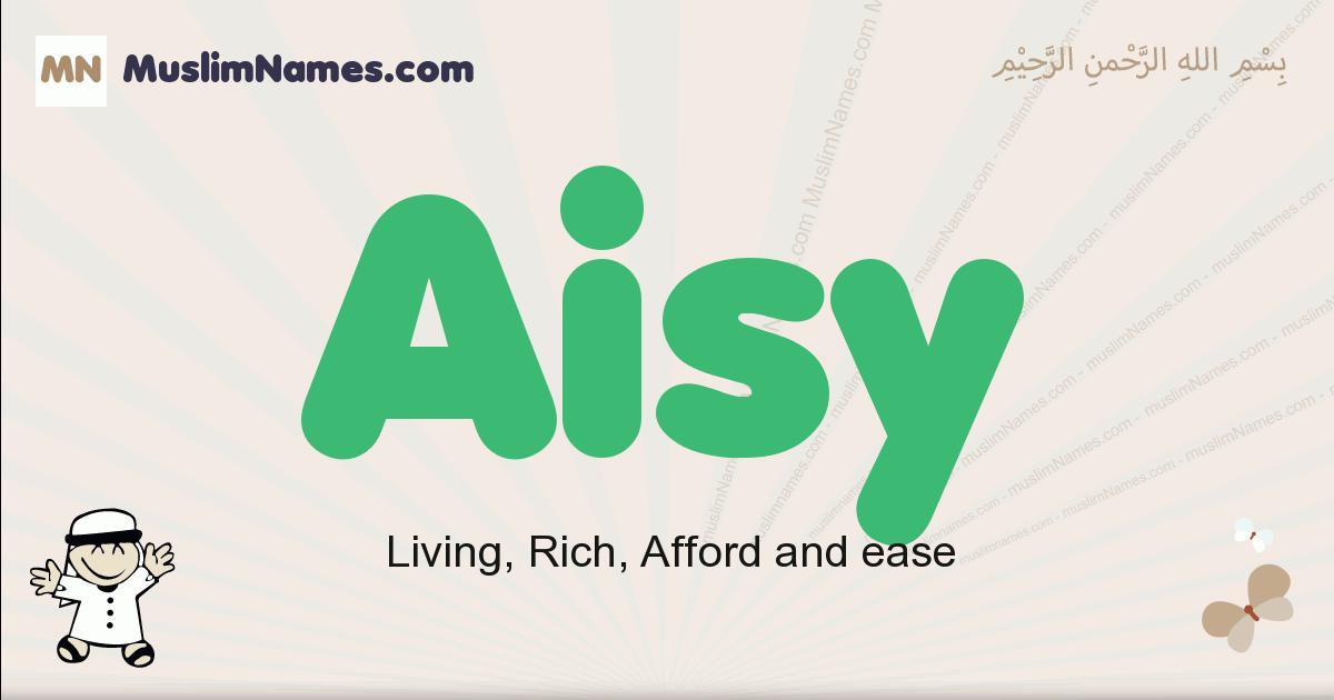 Aisy muslim boys name and meaning, islamic boys name Aisy