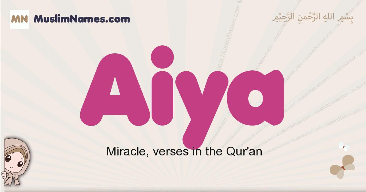 Aiya muslim girls name and meaning, islamic girls name Aiya