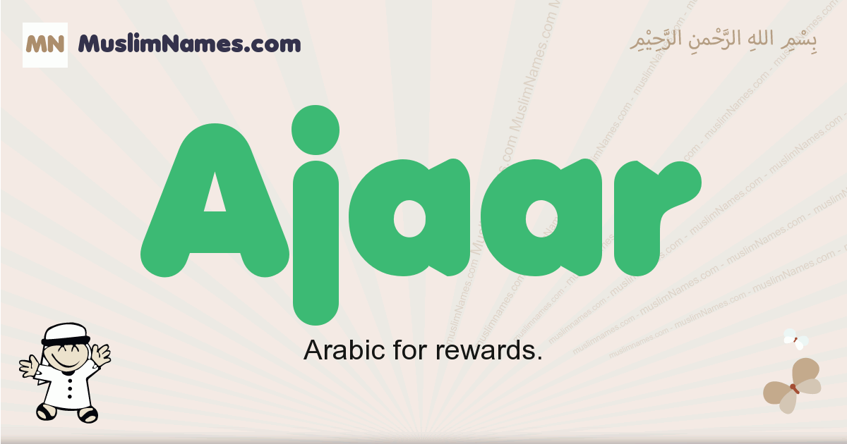Ajaar muslim boys name and meaning, islamic boys name Ajaar