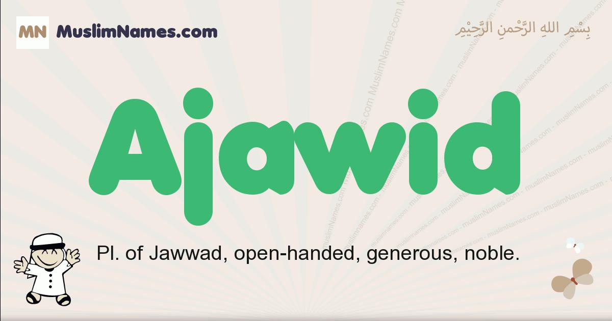 Ajawid muslim boys name and meaning, islamic boys name Ajawid