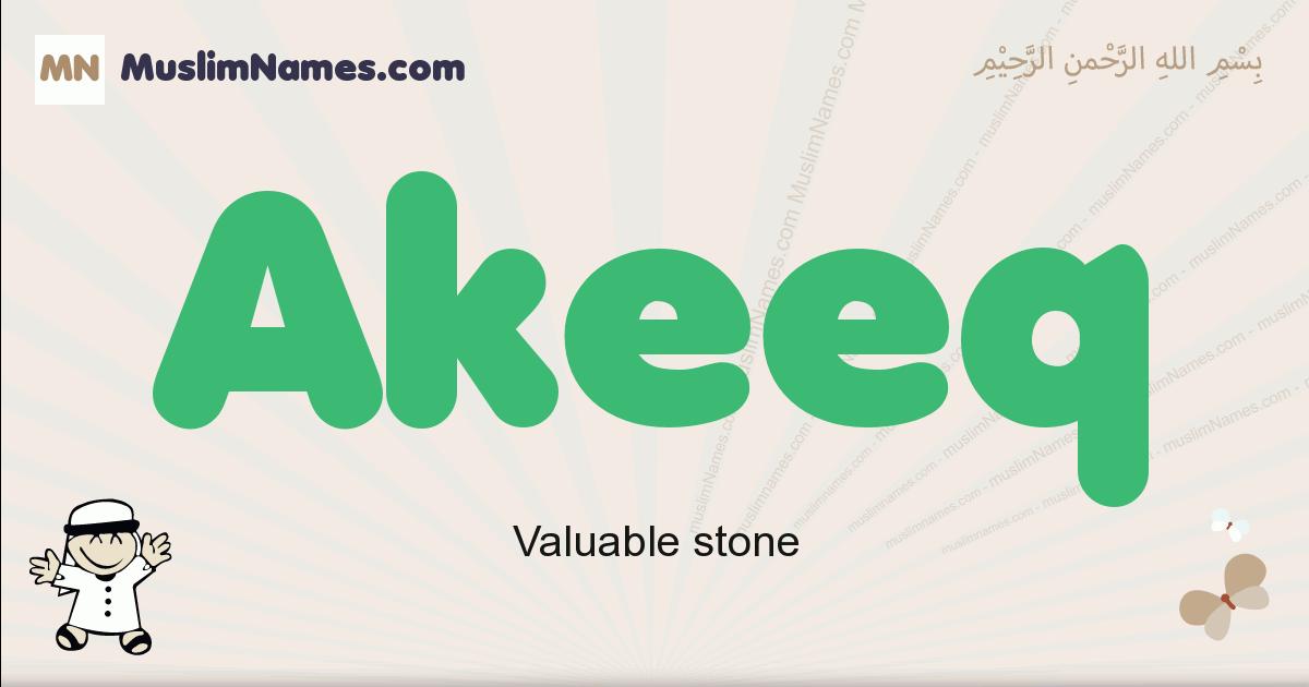 Akeeq muslim boys name and meaning, islamic boys name Akeeq