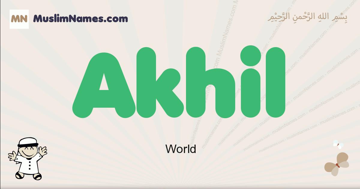 Akhil muslim boys name and meaning, islamic boys name Akhil