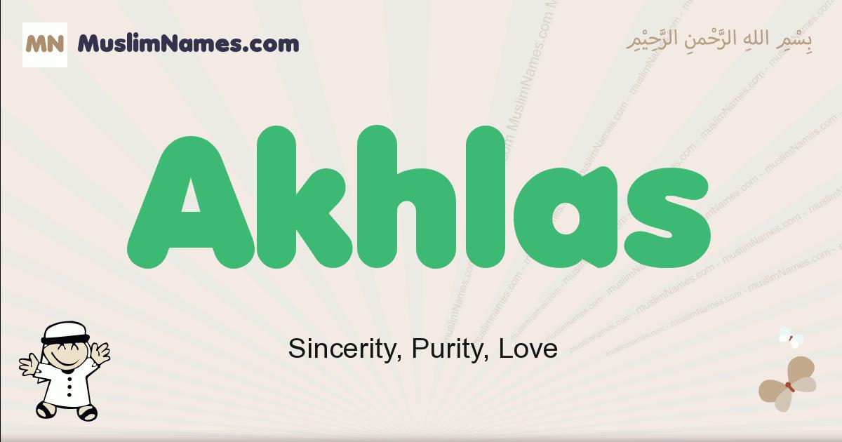 Akhlas muslim boys name and meaning, islamic boys name Akhlas