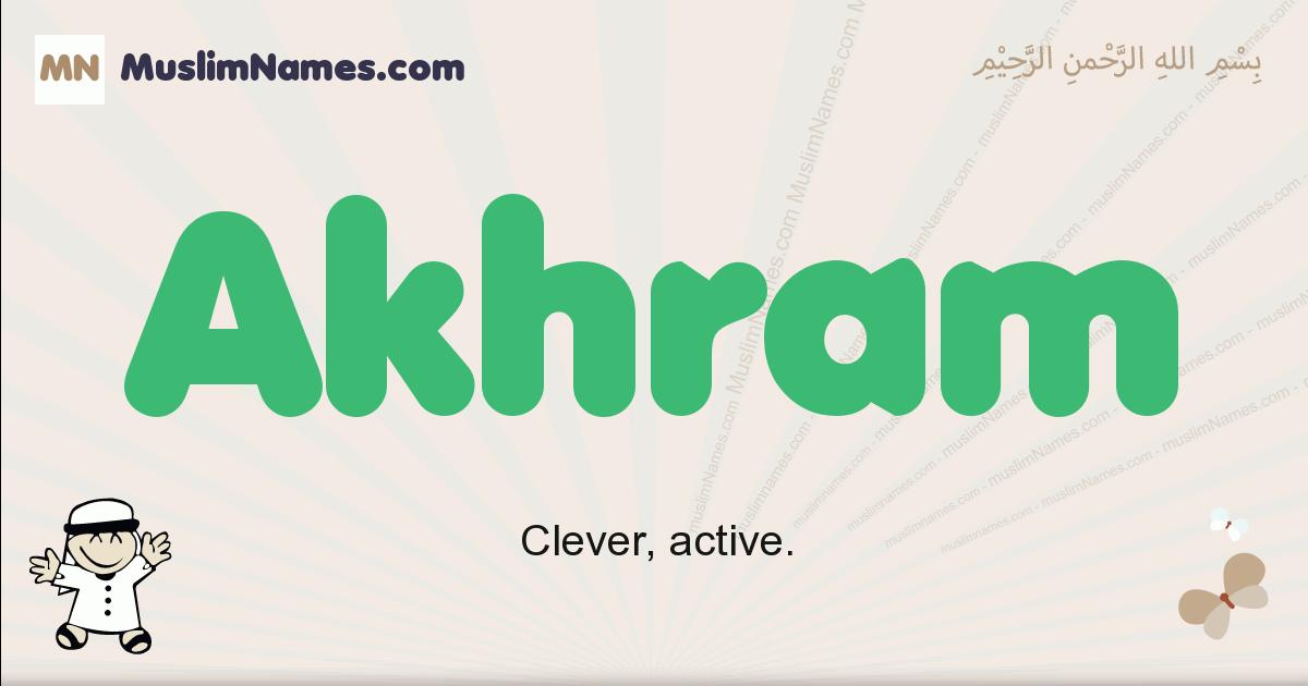 Akhram muslim boys name and meaning, islamic boys name Akhram