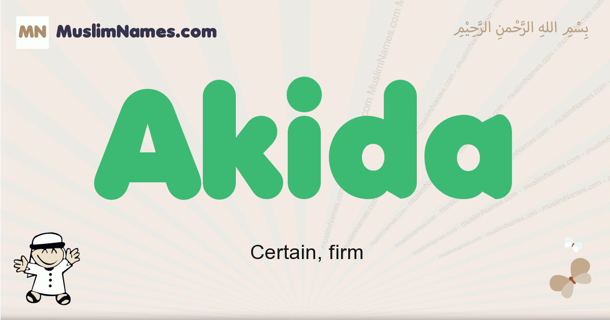 Akida muslim boys name and meaning, islamic boys name Akida