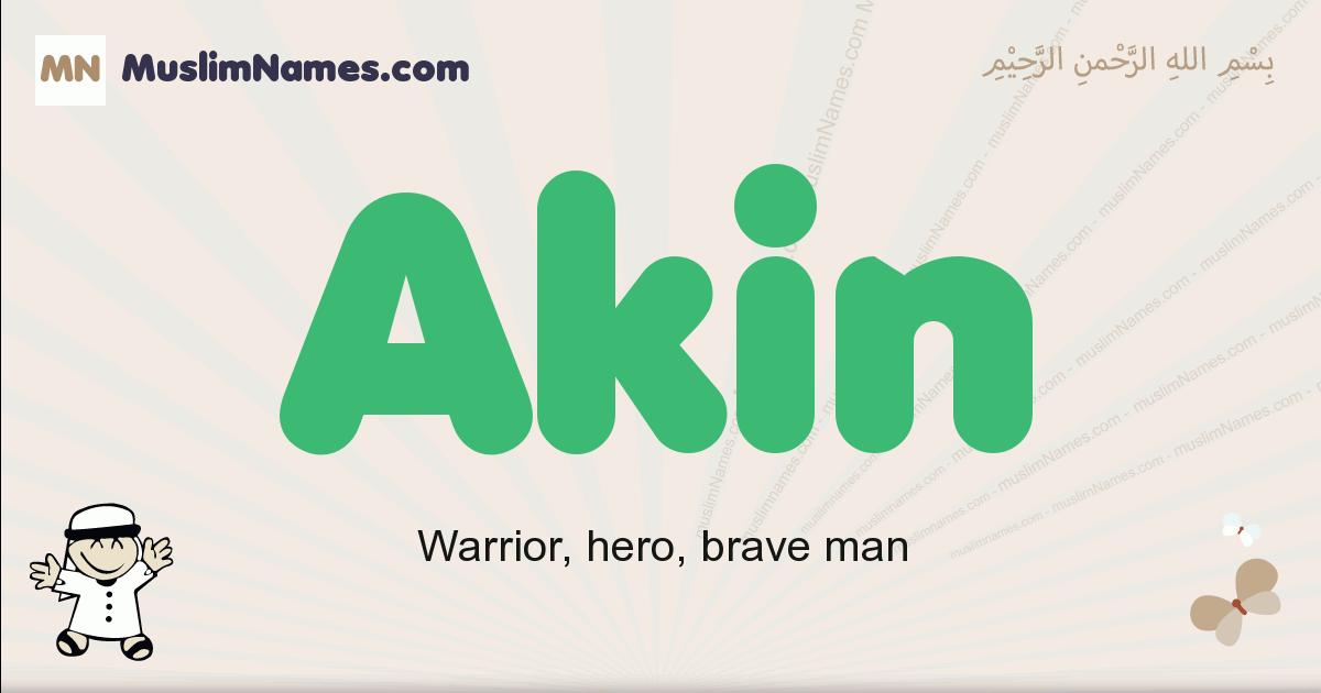 Akin muslim boys name and meaning, islamic boys name Akin