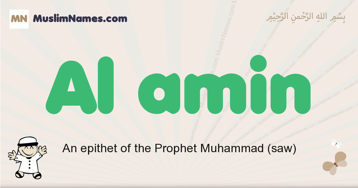 Al Amin muslim boys name and meaning, islamic boys name Al Amin
