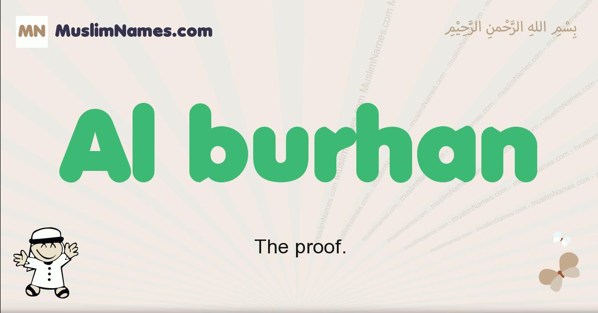 Al Burhan muslim boys name and meaning, islamic boys name Al Burhan