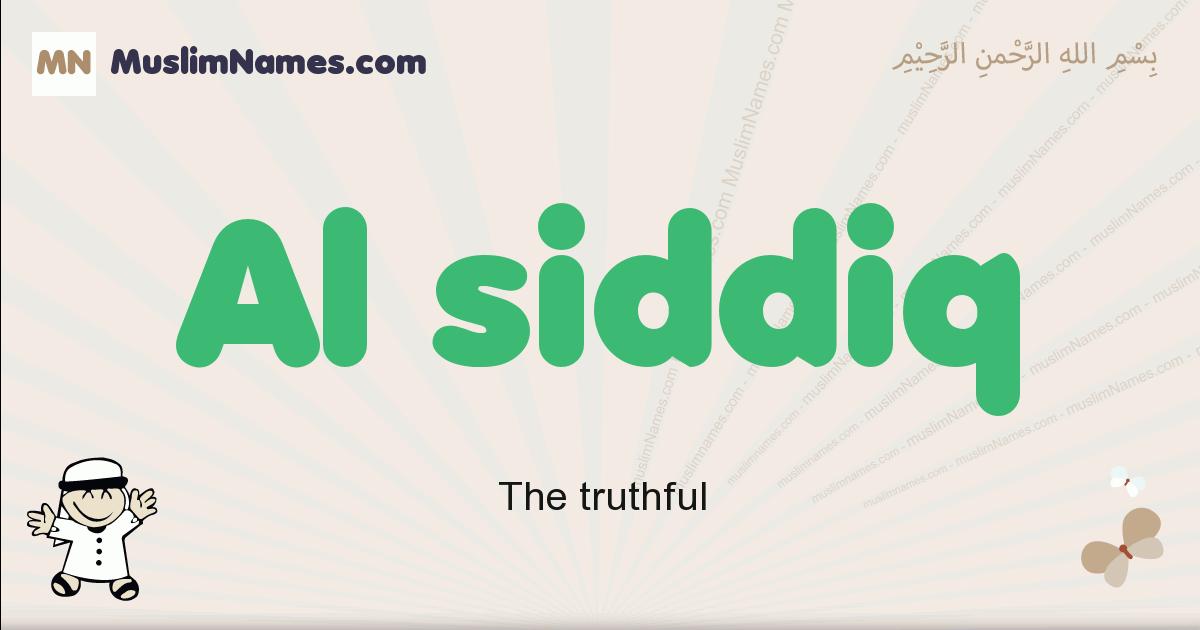 Al Siddiq muslim boys name and meaning, islamic boys name Al Siddiq