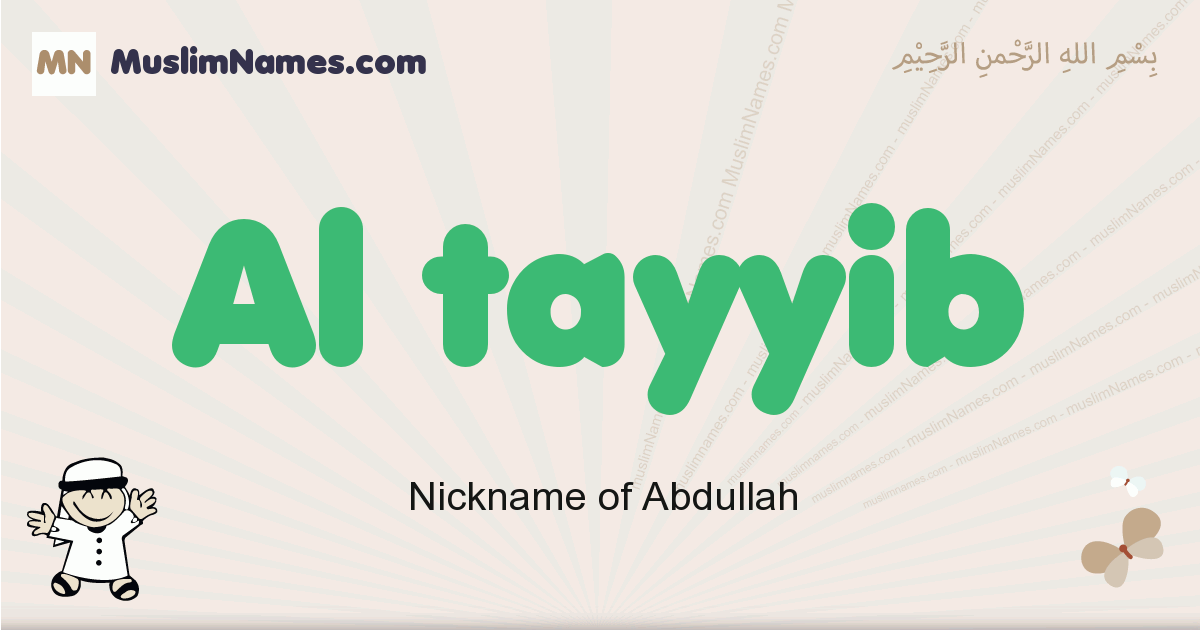Al Tayyib muslim boys name and meaning, islamic boys name Al Tayyib