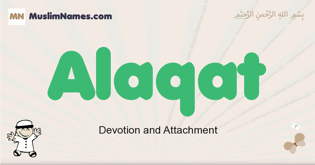 Alaqat muslim boys name and meaning, islamic boys name Alaqat