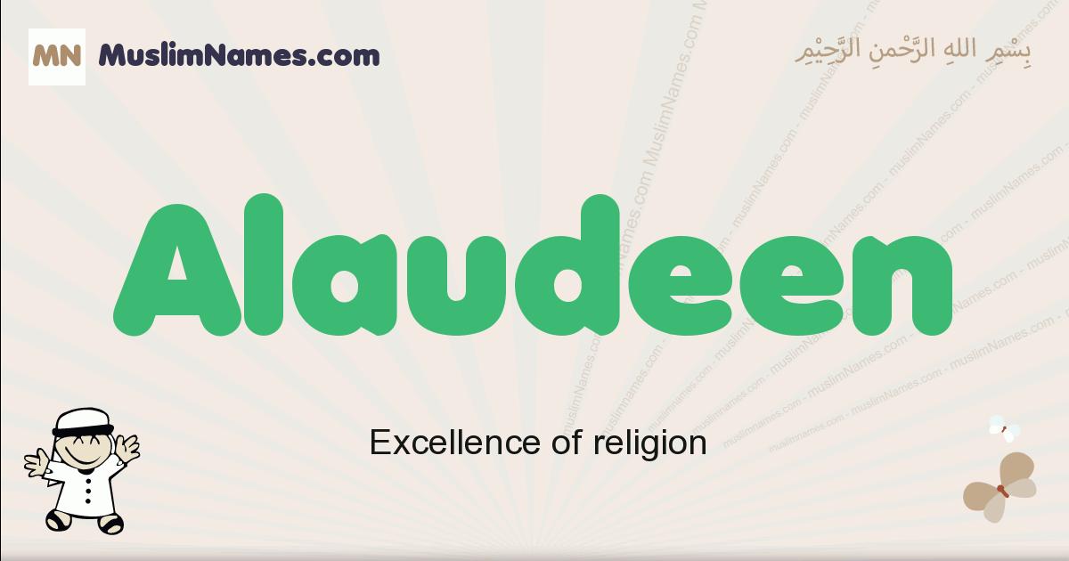Alaudeen muslim boys name and meaning, islamic boys name Alaudeen
